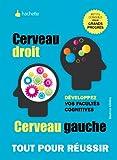 Cerveau droit, cerveau gauche - Développez vos facultés cognitives