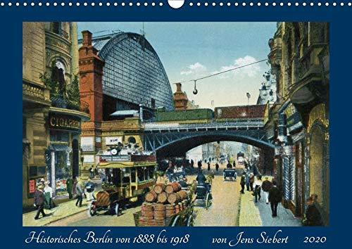 Historisches Berlin von 1888 bis 1918 (Wandkalender 2020 DIN A3 quer): Ein Kalender mit Reprofotografien antiquarischer Postkarten aus dem ... (Monatskalender, 14 Seiten ) (CALVENDO Orte)