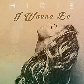 I Wanna Be