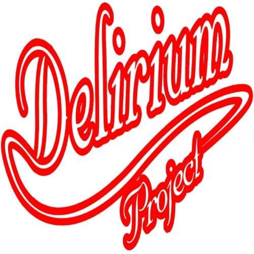 Delirium Project
