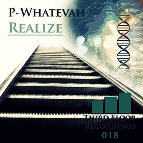 P-Whatevah