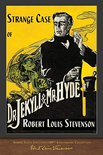 Compare Textbook Prices for Strange Case of Dr. Jekyll and Mr. Hyde: 100th Anniversary Collection Illustrated Edition ISBN 9781948132855 by Stevenson, Robert Louis,Etheredge, Robert C.