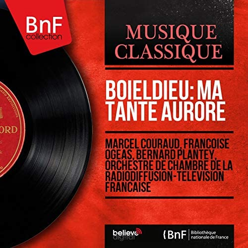 Marcel Couraud, Françoise Ogéas, Bernard Plantey, Orchestre de chambre de la Radiodiffusion-Télévision française