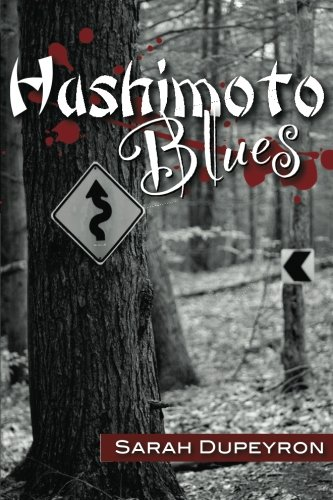 Book: Hashimoto Blues by Sarah Dupeyron