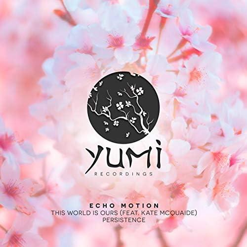 Echo Motion feat. Kate McQuaide