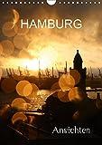 HAMBURG - Ansichten (Wandkalender 2019 DIN A4 hoch): Handels KRAFT mit Sinn für HARMONIE (Monatskalender, 14 Seiten )