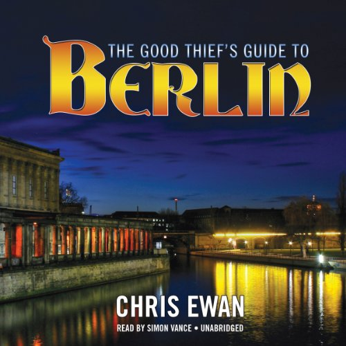 The Good Thief's Guide to Berlin cover art