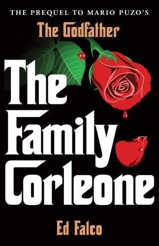 The Family Corleone by Edward Falco (2013-06-06)