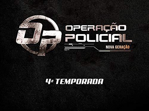 Operação Policial - Nova Geração
