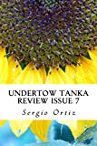 Undertow Tanka Review Issue 7: The Competition (Volume 1)