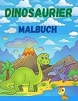 Dinosaurier Malbuch: Nettes und lustiges Dinosaurier-Malbuch fuer Jungen, Maedchen, Kleinkinder, Vorschulkinder