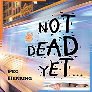Not Dead Yet... audiobook cover art