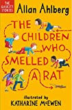 Ahlberg, Allan - The Children Who Smelled a Rat (Illustrated by Katharine McEwen)