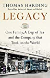 Legacy: One Family, a Cup of Tea and the Company that Took On the World