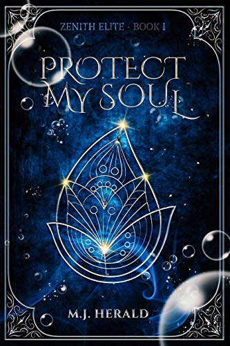 Protect My Soul (Zenith Elite Book 1) (English Edition)