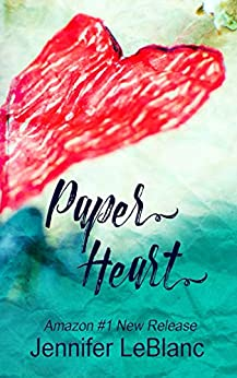 Paper Heart (Poetry Collections Book 1) by [Jennifer LeBlanc]