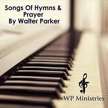 Songs of Hymns & Prayer