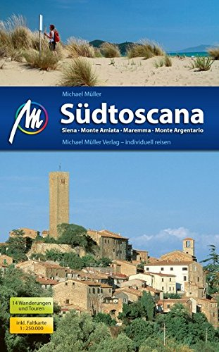 Südtoscana: Siena - Monte Amiata - Maremma - Monte Argentario
