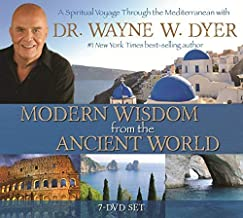 Modern Wisdom from the Ancient World: A Spiritual Voyage Through the Mediterranean with Dr Wayne W. Dyer by Dr. Wayne W. Dyer (2014-05-26)