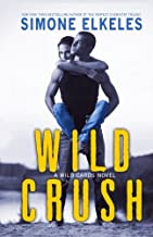Wild Crush (Wild Cards/Better than Perfect) (Volume 2)