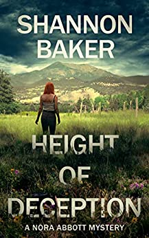 Height of Deception: A Nora Abbott Mystery by [Shannon Baker]