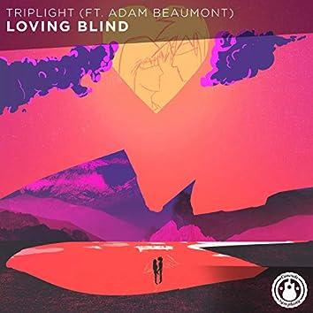 Loving Blind