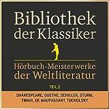 Hörbuch-Meisterwerke der Weltliteratur, Teil 2: Bibliothek der Klassiker
