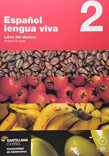 Español. Lengua Viva 2. Libro del Alumno