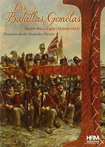 Las batallas gemelas: Quatre Bras y Ligny (16 de junio de 1815) (H de Historia)