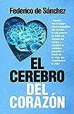 El cerebro del corazón (Desarrollo personal)