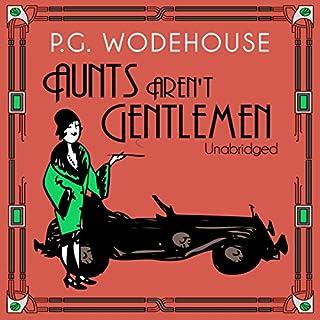 Aunts Aren't Gentlemen audiobook cover art