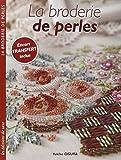 BRODERIE DE PERLES (LA) by YUKIKO OGURA (February 09,2012)