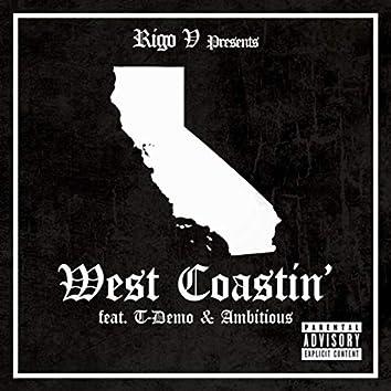 Westcoastin' (feat. Ambitous & T Demo)