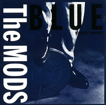BLUE -MIDNIGHT HIGHWAY-