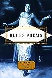 Blues Poems (Everyman's Library Pocket Poets Series)