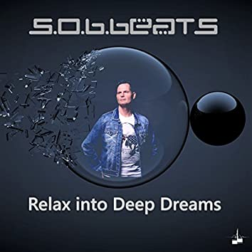 Relax into Deep Dreams