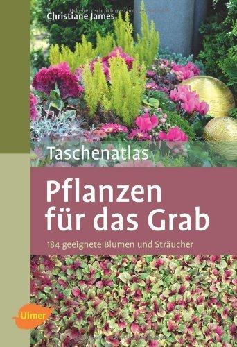 Taschenatlas Pflanzen für das Grab by Imported by Yulo inc.(1905-07-06)