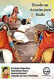 Siendo un Ananías para Saulo (The Solid Word Book Series)