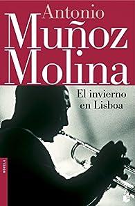 El invierno en Lisboa par Antonio Muñoz Molina