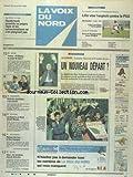 VOIX DU NORD (LA) [No 15995] du 18/11/1995 - ALGERIE - ZEROUAL SEUL MAITRE DU JEU - UN NOUVEAU DEPART - LES SPORTS - RUGBY - FOOT - POLOGNE - LA DIASPORA DU NORD CHOISIT WALESA - UNIVERSITES - MALAISE DES FACS - LE NORD EPARGNE - SECU - LES SYNDICATS DANS LE DESORDRE