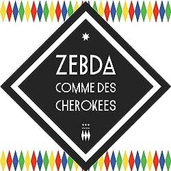Comme Des Cherokees -Ltd- by Zebda