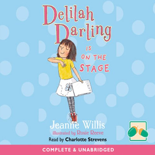 Delilah Darling Is on the Stage audiobook cover art