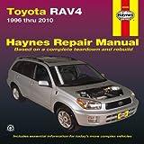 Toyota RAV4: 1996 thru 2010 (Haynes Repair Manual) by Editors of Haynes Manuals (2011-08-01)