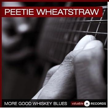 More Good Whiskey Blues