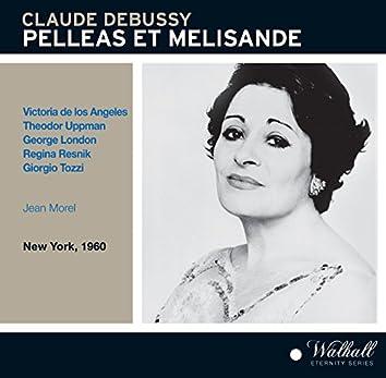 Debussy: Pelléas et Mélisande, L. 88 (Live)