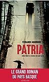 Patria (Lettres hispaniques) (French Edition)