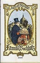 Die Familie Buchholz I. Aus dem Leben der Hauptstadt