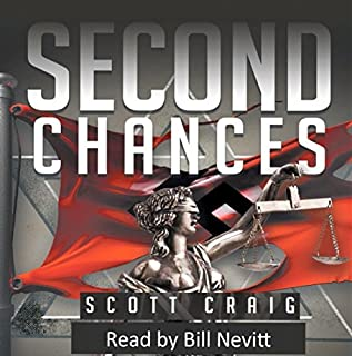 Second Chances                   By:                                                                                                                                 Scott Craig                               Narrated by:                                                                                                                                 Bill Nevitt                      Length: 7 hrs and 23 mins     17 ratings     Overall 4.2