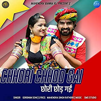 Chhori Chhod Gai - Single
