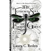 Deals on The Tethered Soul of Easton Green: Book 1 Kindle Edition